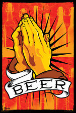 PRAY FOR BEER - FUNNY POSTER 24x36 DRINKING COLLEGE 10650