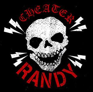 RANDY / CHEATER