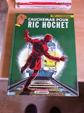 CAUCHEMAR POUR RIC HOCHET - LE LOMBARD - 2002 - N° 13 - TRÈS BON ÉTAT