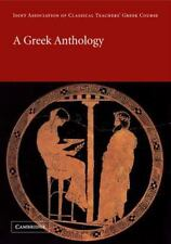A Greek Anthology (reading Greek): By Joint Association of Classical Teachers