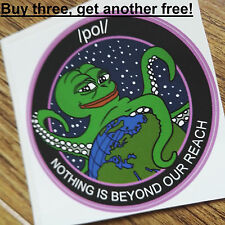 Pepe the Frog, (/pol/, pol, 4chan), Nothing Is Beyond Our Reach Vinyl Sticker