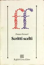 SCRITTI SCELTI - FRANCO FORNARI - CORTINA 2015