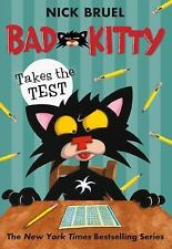 New - Bad Kitty Takes the Test by Bruel, Nick