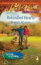 Larger Print Love Inspired: Rekindled Hearts by Brenda Minton (2009, Paperback)