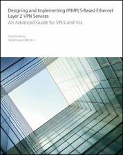 Designing and Implementing IP/MPLS-Based Ethernet Layer 2 VPN Services: An A EB4