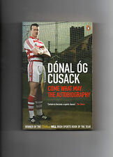 GAA HURLING CLARE - DONAL OG CUSACK AUTOBIOGRAPHY - COME WHAT MAY - CORK