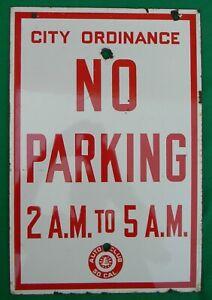 Vintage Porcelain So Cal AAA Auto Club No Parking 2 AM 5 AM Sign