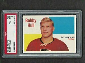 1960 Topps #58 Bobby Hull HOF PSA 8 NM-MT Vintage Chicago Black Hawks 1960-61