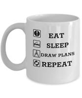 Architecture student mug - Eat sleep draw plans repeat - Funny architect gift