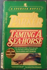 Taming A Sea-Horse Paper Back  Auther Robert B. Parker From Dell Publishing