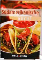 SÜDAMERIKANISCHE Küche + Kochbuch Ratgeber mit raffinierten Rezepten (51-43)