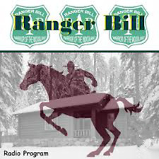 Ranger Bill Old Time Radio Shows - 221 MP3s on DVD + Buy 3 Get 1 FREE