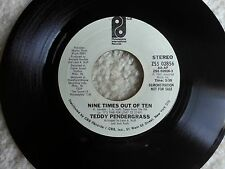 RARE TEDDY PENDERGRASS 45 RECORD DEMO, NOT FOR SALE NINE TIMES OUT OF TEN - WOW!