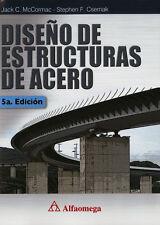 DISEÑO DE ESTRUCTURAS DE ACERO, POR: JACK C. MCCORMAC