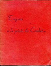 TOUJOURS A LA POINTE DU COMBAT - 1962 - Parachutistes - Guerre d'Algérie