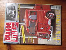 $$v Revue Charge Utile magazine N°156 Citroen H Incendie  Troyes  Eicher  Chambo