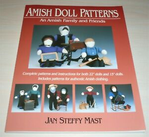 """AMISH DOLL PATTERNS AN AMISH FAMILY & FRIENDS 15"""" & 22"""" DOLLS AUTHENTIC CLOTHING"""