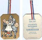 Insigne de journées 14/18 - Journée nationale tuberculeux soldat retour fami