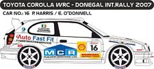 DECALS 1/43 TOYOTA COROLLA WRC  #16  HARRIS - RALLYE DONEGAL INTER 2007 - D43292