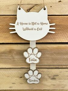 Personalised White A House is not a Home Without a Cat Wooden Wall Hanging Sign