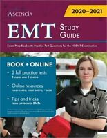 EMT Study Guide: Exam Prep Book with Practice Test Questions for the NREMT Exami