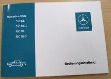 Original Betriebsanleitung Mercedes-Benz W107 350-450SL/SLC NEU Nachdruck Deutsc