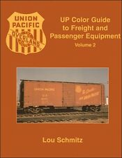 UP Color Guide to Freight and Passenger Equipment Volume 2 / Railroad