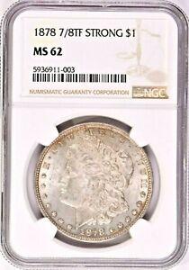 1878 7/8TF STRONG $1 Morgan Silver Dollar NGC MS62 (1058-15) 99c NO RESERVE