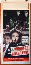 locandina film LA BARRIERA DELLA LEGGE Jacques Sernas Lea Padovani R.Brazzi 1953