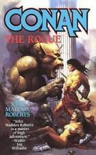 Conan The Rogue by Roberts, John Maddox