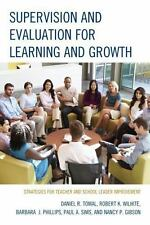 Supervision and Evaluation for Learning and Growth by Daniel R. Tomal Paperback