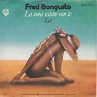 """Fred Bongusto La Mia Estate Con Te / Lui 7"""" Single Vinyl Schallplatte 10582"""