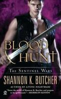 Blood Hunt: The Sentinel Wars by Butcher, Shannon K.