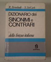 C619 DIZIONARIO SINONIMI E CONTRARI R BERARDINELLI S DEL CARLO GUTENBERG CAPITOL