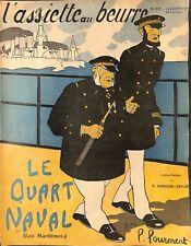 """"""" LE QUART NAVAL """" DESSINS DE LEON FOURMENT REVUE """" L' ASSIETTE AU BEURRE """" 1905"""