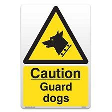 Caution Guard Dogs - Self Adhesive Vinyl Sticker [A4 - 210mm x 297mm]