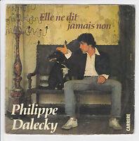 DALECKY Philippe Vinyle 45 tours SP  Y'A BON LA GUERRE - CARRERE 49.654 F Reduit