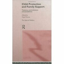 Child Protection and Family Support: Tensions, Contradictions and Possibilities