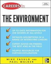 Careers in the Environment [Careers inSeries] Fasulo, Mike Good