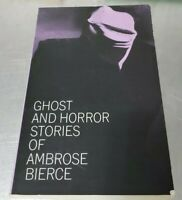 Ghost and Horror Stories of Ambrose Bierce by Bierce, Ambrose 1964 (vtg. PB)