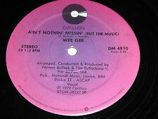 """Wee Gee: Ain't Nothin' Missin' (But The Music) / Hold On 12"""" - Disco Funk"""
