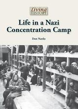 Life in a Nazi Concentration Camp (2013, Hardcover)