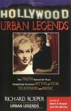 Hollywood Urban Legends: The Truth Behind All Those Delightfully-ExLibrary