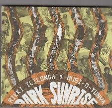 RIKKI ILONGA & MUSI-O-TUNYA - dark sunrise CD