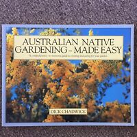 Australian Native Gardening - Made Easy By Dick Chadwick Comprehensive Simple
