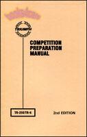 TR6 TRIUMPH MANUAL KASTNER BOOK COMPETITION PREPARATION TR250 TR-6 KAS