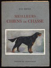 JEAN SERVIER, MEILLEURS CHIENS DE CHASSE (1949)