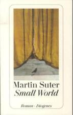 Small World von Martin Suter (1999, Taschenbuch)