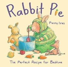 Child's Play Library: Rabbit Pie by Penny Ives (2012, Board Book)