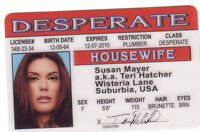 Teri Hatcher / Susan Mayer of Desperate Housewives id card Drivers License